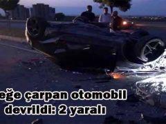 Direğe çarpan otomobil devrildi: 2 yaralı
