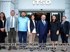 İTSO Tarsus ve Dörtyol Ticaret Odaları Ortak Kıyaslama toplantısı gerçekleştirdi
