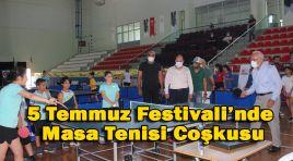5 Temmuz Festivali'nde Masa Tenisi Coşkusu