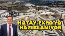 HATAY EXPO'YA HAZIRLANIYOR