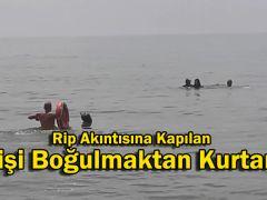 Rip Akıntısına Kapılan 3 Kişi Boğulmaktan Kurtarıldı