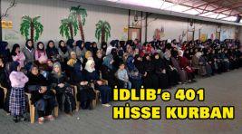 İDLİB'e 401 HİSSE KURBAN