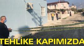 TEHLİKE KAPIMIZDA