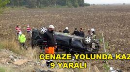 HATAY'DA CENAZE YOLUNDA KAZA:9 YARALI