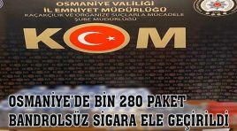 OSMANİYE'DE BİN 280 PAKET BANDROLSÜZ SİGARA ELE GEÇİRİLDİ