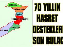 70 YILLIK HASRET DESTEKLERLE SON BULACAK