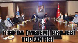 İTSO'DA (MESEM)PROJESİ TOPLANTISI