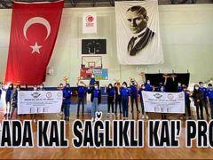 'DOĞADA KAL SAĞLIKLI KAL'PROJESİ