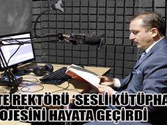 İSTE REKTÖRÜ 'SESLİ KÜTÜPHANE'PROJESİNİ HAYATA GEÇİRDİ