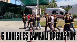 6 ADRESE EŞ ZAMANLI OPERASYON