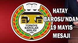 HATAY BAROSU'NDAN 19 MAYIS MESAJI