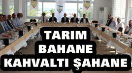 TARIM BAHANE, KAHVALTI ŞAHANI