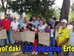 DÖRTYOL'DAKİ ÇED SUNUM TOPLANTISI ERTELENDİ