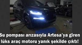 LÜKS ARAÇ MOTORU YANIK ŞEKİLDE ÇIKTI!