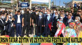 ERSİN TATAR ZEYTİN VE ZEYTİNYAĞI FESTİVALİNE KATILDI