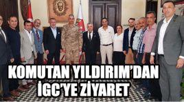KOMUTAN YILDIRIM'DAN İGC'YE ZİYARET